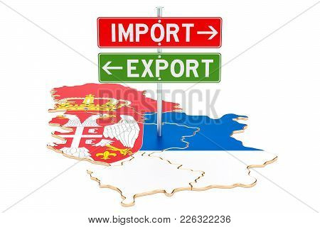 Import And Export In Serbia Concept, 3d Rendering Isolated On White Background