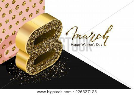 8 March Vector Bannerd, International Women's Day. Golden Number Eight In 3D Isometric Style