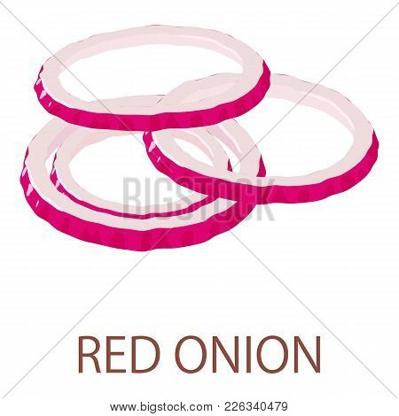 Red Onion Icon. Isometric Illustration Of Red Onion Vector Icon For Web