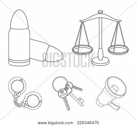 Scales Of Justice, Cartridges, A Bunch Of Keys, Handcuffs.prison Set Collection Icons In Outline Sty