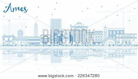 Outline Ames Iowa Skyline with Blue Buildings and Reflections. Business Travel and Tourism Illustration with Historic Architecture.