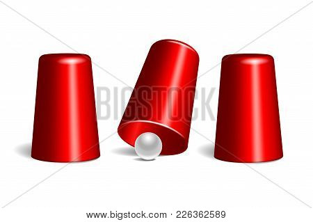 Shell Game. Three Red Thimbles And White Ball. Equipment Performance Circus Show. Chance And Fortune