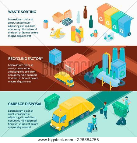 Garbage Disposal Waste Sorting And Recycling Factory 3 Horizontal Isometric Banners With Infographic