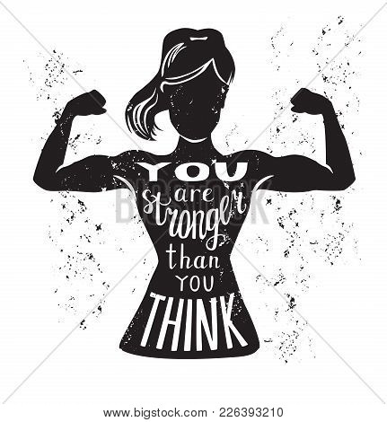 Vector Lettering Illustration You Deserve The Best Shape. Black Female Silhouette Doing Bicep Curl A
