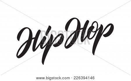 Vector Illustration: Handwritten Lettering Of Hip Hop. Modern Calligraphy.