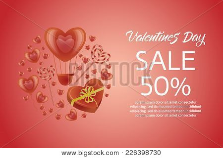 Vector Happy Valentines Day Sale Poster, Banner Template With Hot Air Balloon, Candy Lollipop, Prese