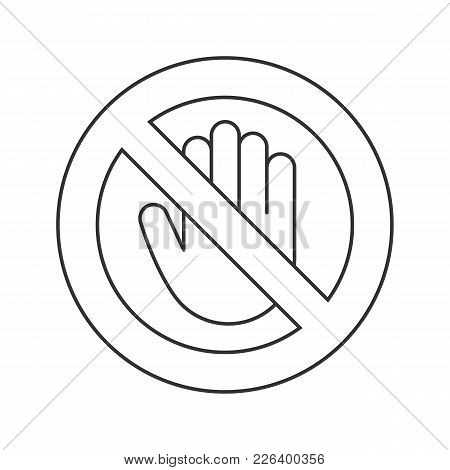 Forbidden Sign With Stop Hand Linear Icon. No Entry Prohibition. Do Not Touch. Thin Line Illustratio