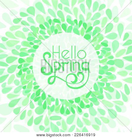 Hello Spring Greeting Card. Stock Vector Illustration Of Floral Petals Wreath Frame And Letteringin