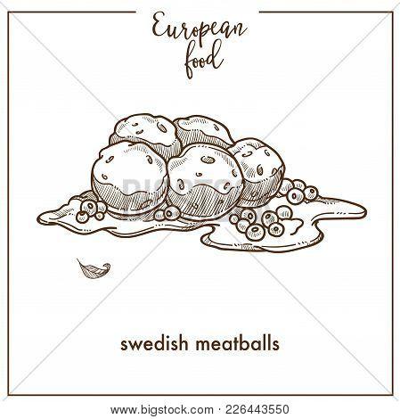 Swedish Meatballs Sketch Icon For European Food Cuisine Menu Design. Vector Retro Sketch Of Traditio