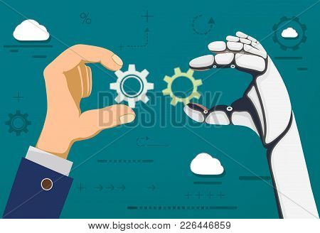 Human Hand And A Robot Holding Gears. Development And Innovation In Technology. Stock Vector Flat Gr