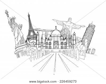 Travel To World Sketch. Road Trip. Tourism Sketch Concept With Landmarks. Travelling Vector Illustra