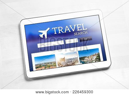 Travel Search Application Or Website On Tablet Screen. App To Find Cheap Flights, Hotel Or Holiday P