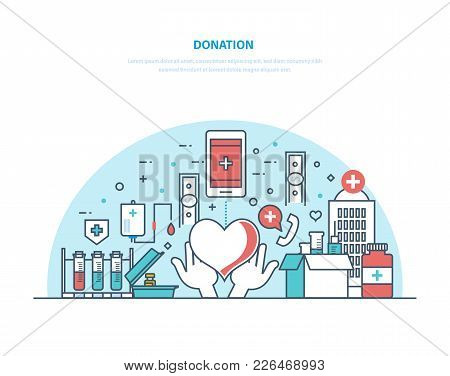 Charity and donation. Financial, monetary and blood donation, funding charity, provision of assistance and medicines, giving help, aid, volunteer work, first aid. Illustration thin line design. poster