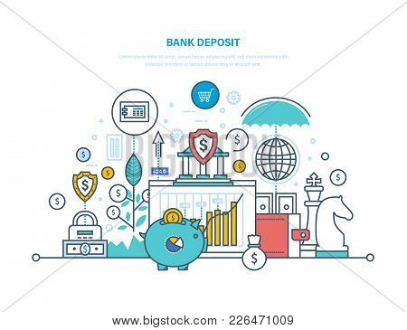Bank Deposit Concept. Financial Bank, Savings, Money Growth In Bank Deposits, Cash, Coins And Curren