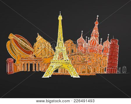 Travel To Europe. Sketches On Chalkboard. Tourism Concept With Landmarks. Travelling Vector Illustra