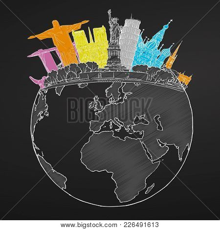 Travel To World. Sketch On Chalkboard. Tourism Sketch Concept With Landmarks. Travelling Vector Illu