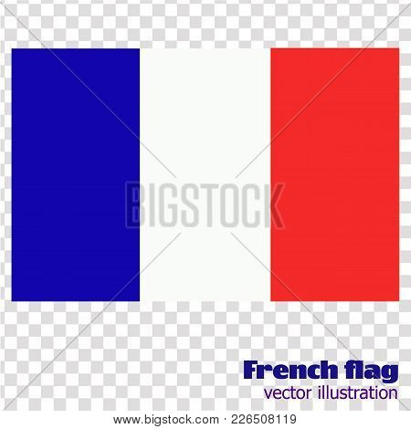 Bright Background With Flag Of France. Happy France Day Background. Bright Illustration With Flag An