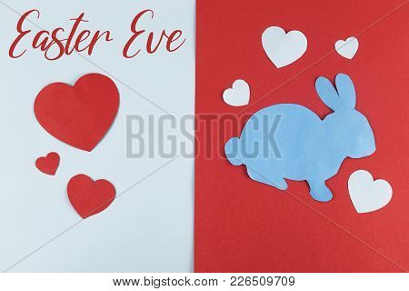 Inscription: Easter Eve On Dual Colored Background Decorated With Hearts