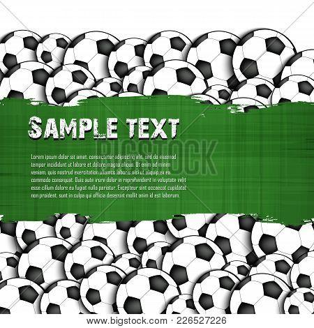 Grunge Banner On The Background Of Soccer Balls. Vector Illustration