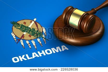 Oklahoma Us State Law, Legal System And Justice Concept With A 3d Rendering Of A Gavel On The Oklaho
