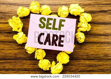 Word, Writing Self Care. Business Concept For Taking Caring For Own Health Written On Sticky Note Pa