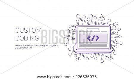 Custom Coding Web Banner With Copy Space Business Programming Technology Concept Vector Illustration