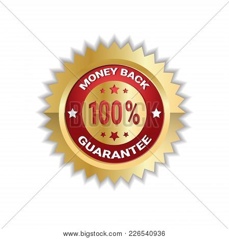 Money Back With 100 Percent Guarantee Sticker Golden Label Icon Seal Isolated Vector Illustration