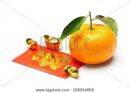 Mandarin Orange, (chinese Calligraphy On Chinese Gold Means Wealth) And (chinese Calligraphy On Red