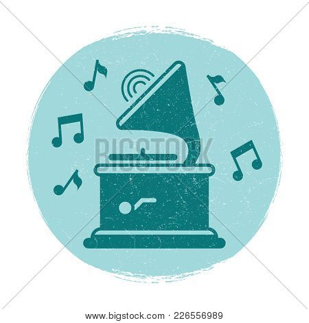 Vintage Gramophone Music Notes Emblem With Grunge Effect. Vector Illustration