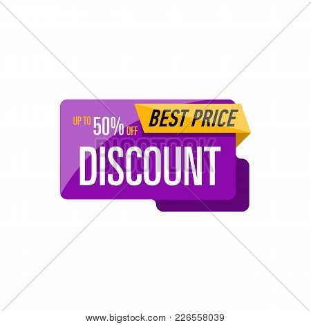 Best Discount Price Sticker Isolated On White Background. Retail Marketing, New Advertising Campaign