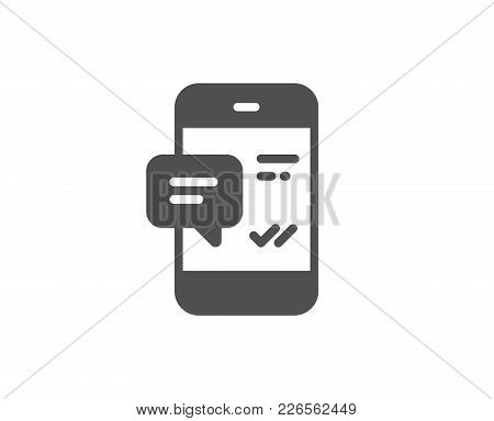 Phone Message Simple Icon. Mobile Chat Sign. Conversation Or Sms Symbol. Quality Design Elements. Cl