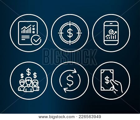 Set Of Dollar Exchange, Dollar Target And Checked Calculation Icons. Smartphone Statistics, Salary E