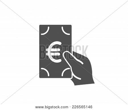 Hold Cash Money Simple Icon. Banking Currency Sign. Euro Or Eur Symbol. Quality Design Elements. Cla