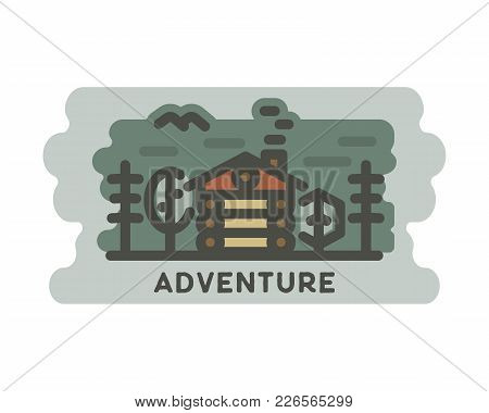 Summer Adventure Landscape With Wooden House In Forest. Outdoor Scene, Adventures In Nature With Tre