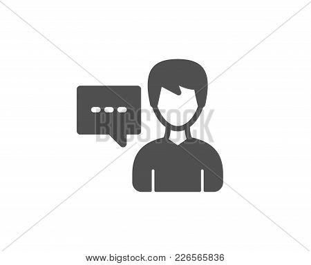 User Communication Simple Icon. Male Person With Chat Speech Bubble Sign. Human Silhouette Symbol. Q