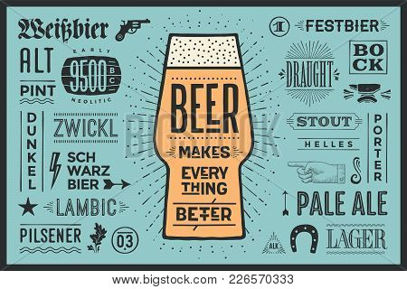 Poster Or Banner With Text Beer Makes Everything Better And Names Types Of Beer. Colorful Graphic De