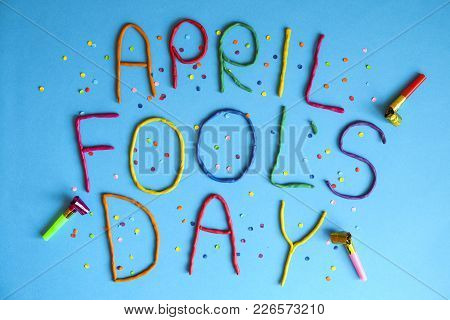 Funny Font First April Fools Day Written In Plastecine Of Different Colors.
