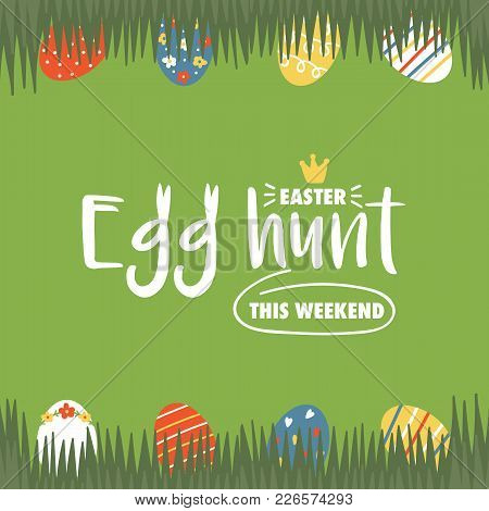 Easter Hunt Vector Illustration, Card With Cute Easter Eggs Hidden In The Grass.