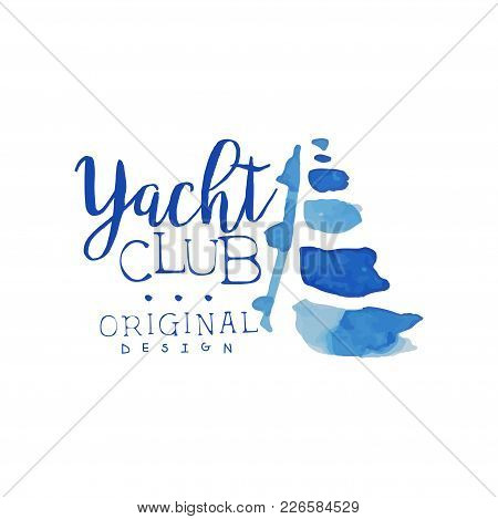Creative Blue Badge For Yacht Club. Summer Vacation Theme. Marine Lifestyle. Bright Watercolor Paint
