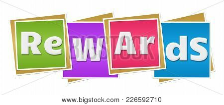Rewards Text Alphabets Written Over Colorful Background.