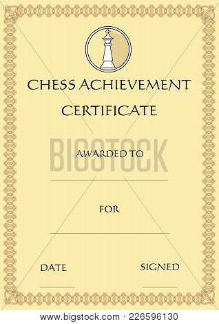 Chess Achievement Certificate, Template On Old Designed Beige Paper, Emblem With Chess King Piece In