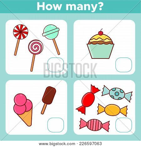 Counting Educational Math Game For Preschool Children. Count How Many Sweets Objects. Vector Illustr