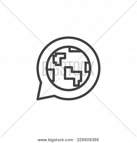 Globe In Speech Bubble Outline Icon. Linear Style Sign For Mobile Concept And Web Design. Language S