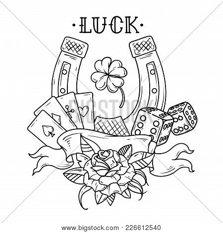 Tattoo Horseshoe With Playing Cards, Dice, Rose And Shamrock Clover. Good Luck Tattoo. Symbol Of Luc