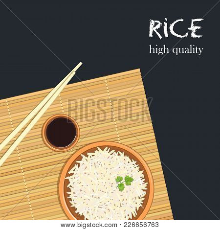 Rice In Ceramic Bowl With Chopsticks. Kitchen Bamboo Mat, Sauce Tureen. Text High Quality. Vector Il