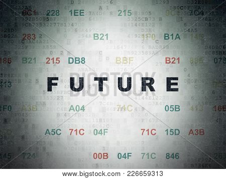 Timeline Concept: Painted Black Text Future On Digital Data Paper Background With Hexadecimal Code