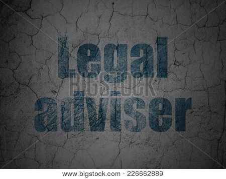 Law Concept: Blue Legal Adviser On Grunge Textured Concrete Wall Background