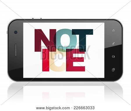 Law Concept: Smartphone With Painted Multicolor Text Notice On Display, 3d Rendering