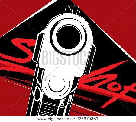 Vector Illustration Pistol 9 Caliber. Criminal Arm Pistol Gun And Danger Military Weapon.