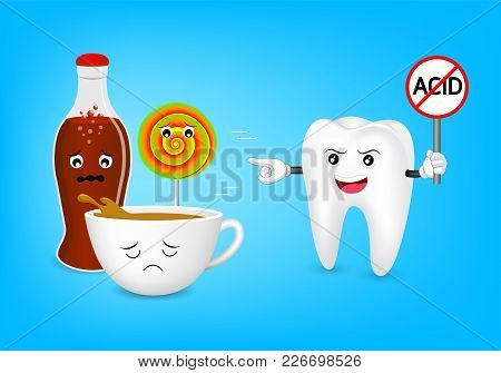 Cute Cartoon Tooth Character Holding No Acid Sign. Acidic Food And Drink, Coffee, Aerated Soft Drink